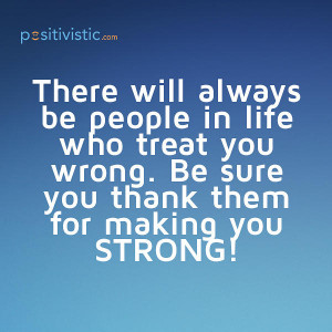 quote on people who treat you wrong: quote people life wrong strong ...