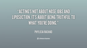 quote-Phylicia-Rashad-actings-not-about-nose-jobs-and-liposuction ...