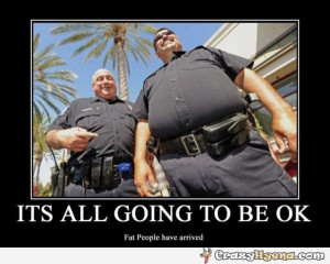 Funny Fat Cops Fat-cops-have-arrived-pic.jpg