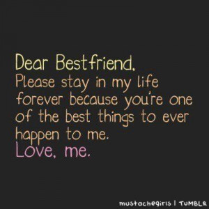 ... youre one of the best things to ever happen to me friendship quote