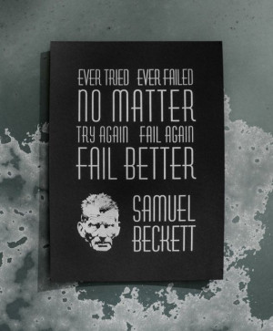 Samuel Beckett Fail Better Letterpress Quote Print
