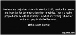 More John Mason Brown Quotes