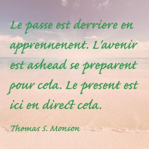 Thomas S. Monson Quote in French.
