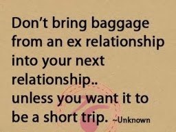 Cute Love Sayings For Your Ex Boyfriend Don't bring baggage from an ex