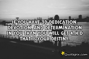 Dedication Quotes And Sayings