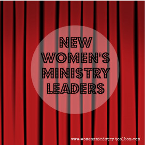 ... you for stepping out in faith to serve as a Women's Ministry Leader