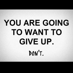 Don't Give Up (#dblog)