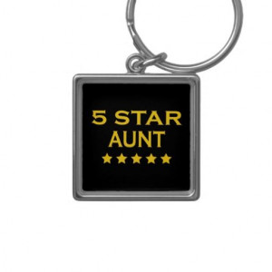 reviews Funny Cool Aunts : Five Star Aunt Key Chains Funny Cool Aunts ...