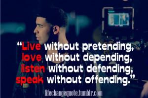 live, love, listen, speak