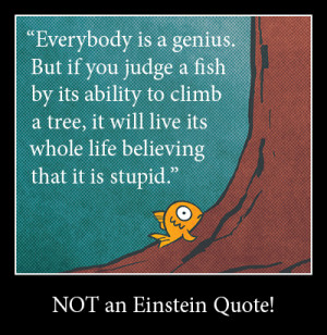 Einstein Quotes Fish This quote first appeared in