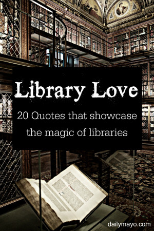 Library Love: 20 Quotes about Libraries (Quote Me Thursday)