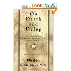ground-breaking book on the stages of death and dying More