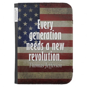 Thomas Jefferson Quote on Revolution Case For The Kindle