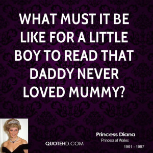 What must it be like for a little boy to read that daddy never loved ...