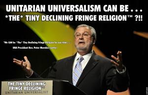 Unitarian Universalism aka The U*U Movement aka The Tiny Declining ...
