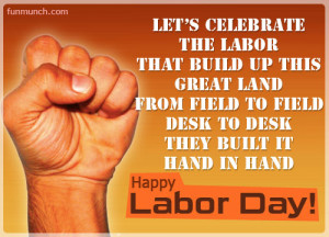 labor day greetings, dinner, quotes,wishes, cards, emotion, pictures ...