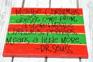 Christmas in July Sale Dr Seuss Christmas Quote on by HandyQuotes, $30 ...