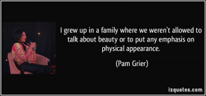More Pam Grier Quotes