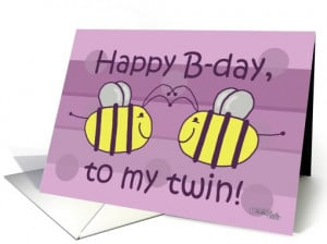 Happy Birthday Twin Sister Quotes Happy Birthday Twin Sister