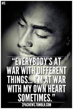 Relatable quote by one of the best rappers of the 90's ♥ Heart, Life ...