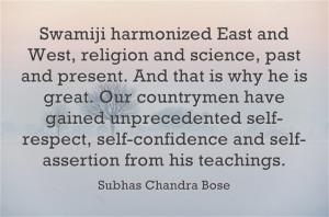 Swamiji harmonized East and West, religion and science, past and ...