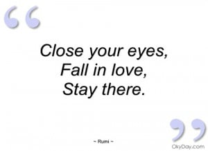 close your eyes rumi
