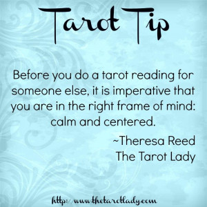 Tarot Tip 5/20/14: before you do a tarot reading for someone else, it ...