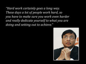 Lakshmi Mittal, Chairman and CEO of ArcelorMittal Quote via Finest ...