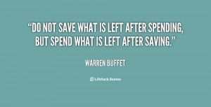 quote-Warren-Buffet-do-not-save-what-is-left-after-116