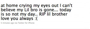 rip lil brother quotes