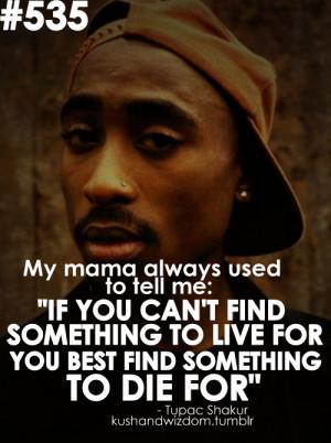 Mooie Tupac quotes