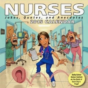 Nurses 2015 Day-to-Day Calendar - Jokes, Quotes, and Anecdotes