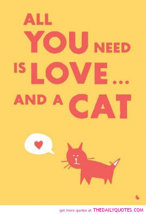 all-you-need-is-love-cat-quotes-sayings-pictures.jpg