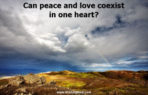 Can peace and love coexist in one heart? - Pierre Beaumarchais Quotes ...