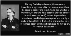 The very flexibility and ease which make men's friendships so ...