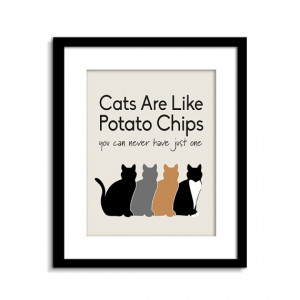 Cats Are Like Potato Chips - Cat Sign - Funny Cat Wall Art - Cat Wall ...