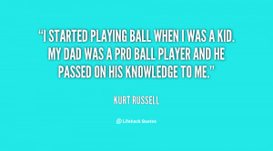 Playing Ball Quotes