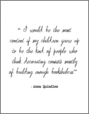 Anna Quindlen book lovers literary quote by JenniferDareDesigns, $8.00