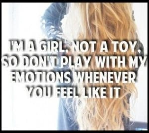 Girls Quotes Are Not Toys Quotesgram
