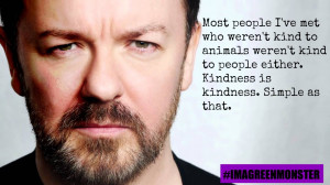 ... Quotes From Ricky Gervais That Prove He Is a Bonafide Animal Lover