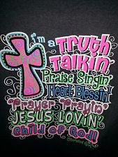 ... Talkin, Praise Singing, Child of God Cherished Girl T-Shirt Christian