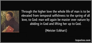 Through the higher love the whole life of man is to be elevated from ...