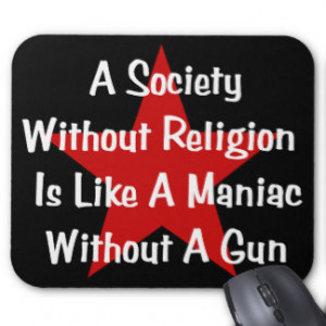 Anti-Religion Quote Mouse Pads