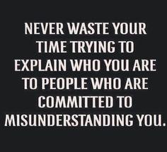 Always seem to be misunderstood ::sigh:: More