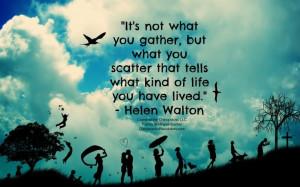 ... life you have lived, - Helen Walton #CornerstoneChiropracticmadethis