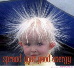 ... -spread-good-energy-quote-cute-kids-pics-quotes-sayings-pictures.jpg