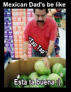 Funny Mexican Fathers Day Memes
