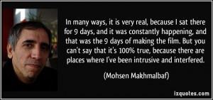 More Mohsen Makhmalbaf Quotes