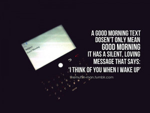 dope #love #message #text #blackberry #morning #relationship