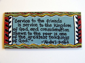 Baha'i quote about service -- art magnet.